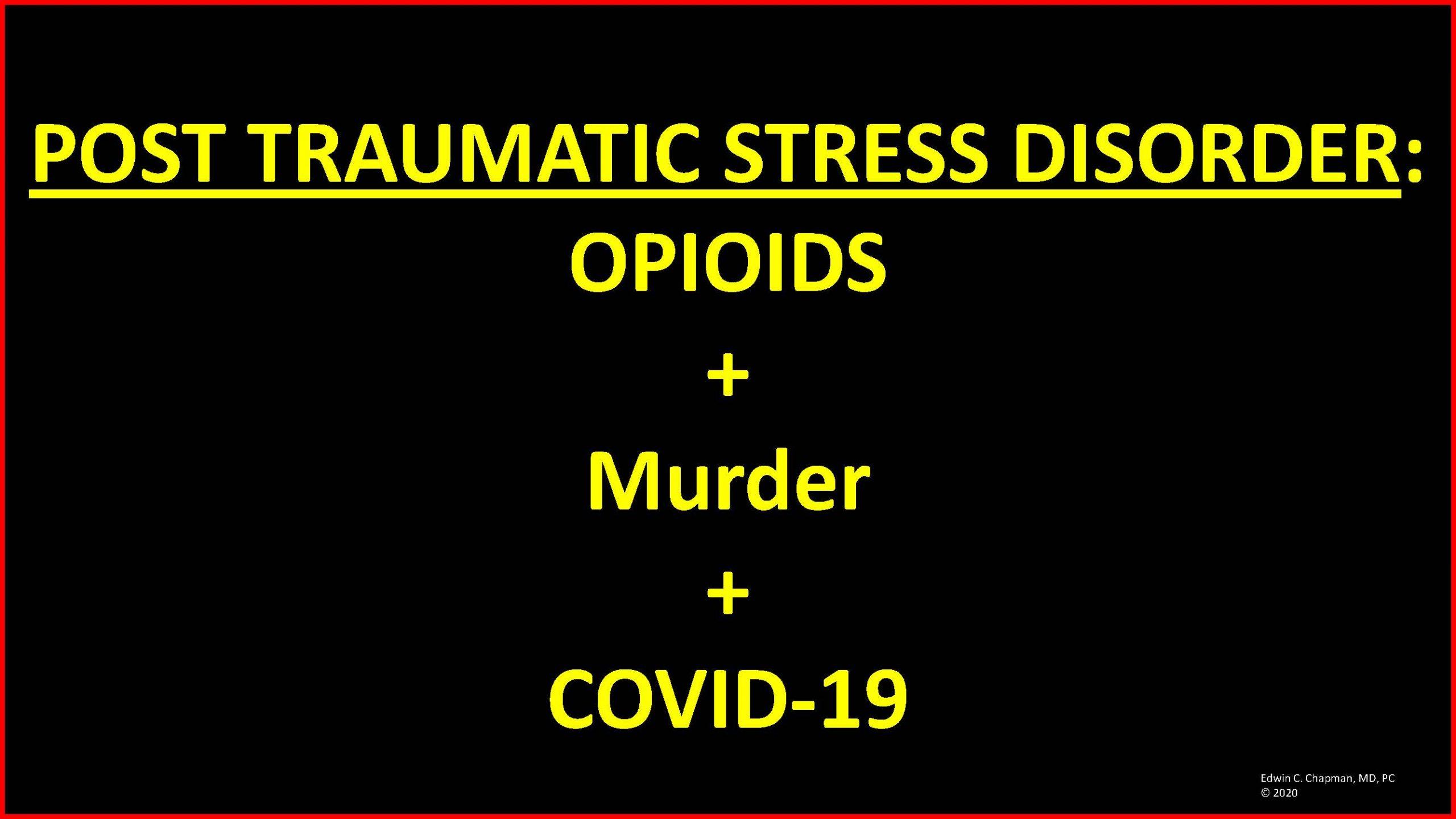 Chapman Info on Ward 7 & 8 _Webinar_Covid 19 Drugs and Mental Health2_07232020_Page_57